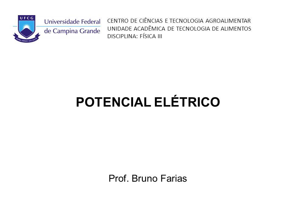 e92a3c45023 POTENCIAL ELÉTRICO Prof. Bruno Farias - ppt video online carregar