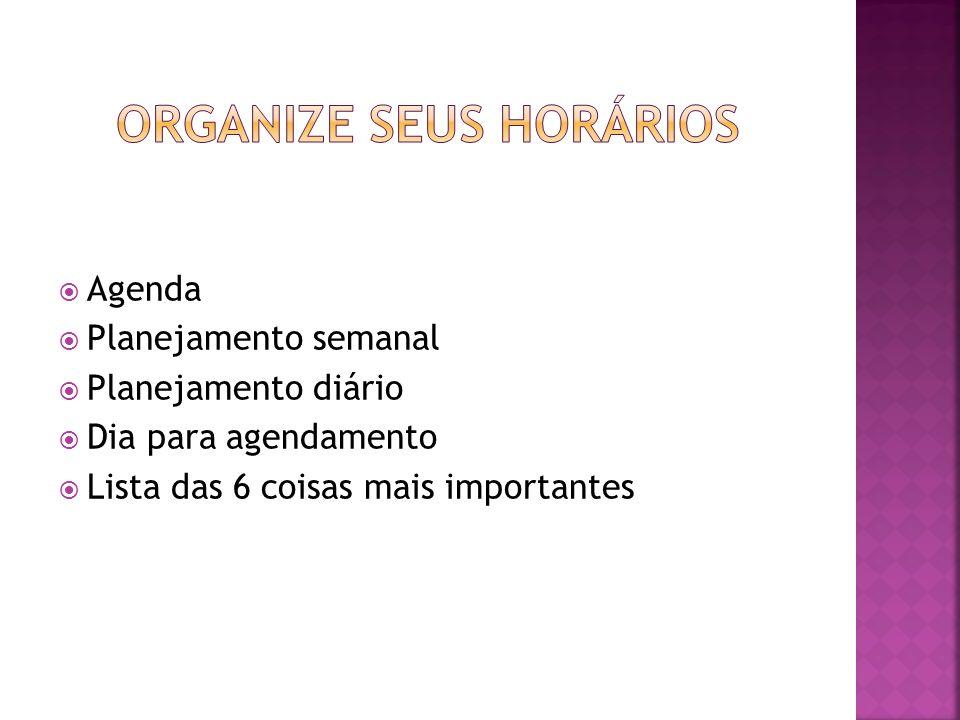 Organize seus horários
