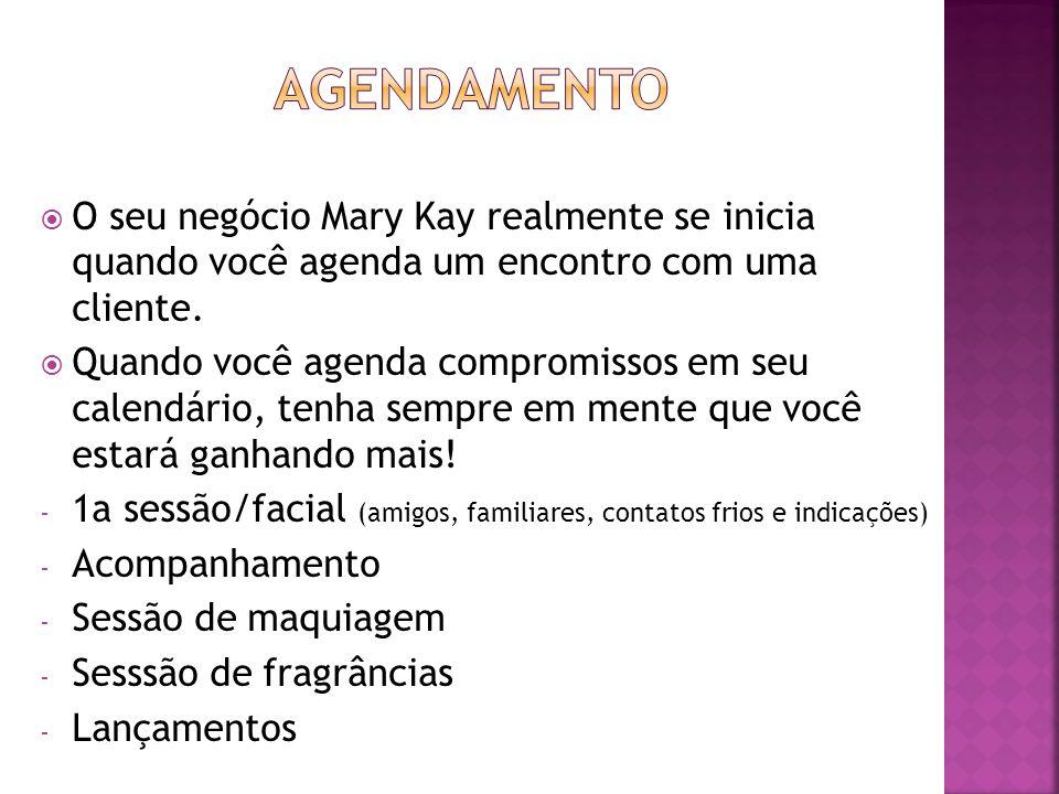 agendamento O seu negócio Mary Kay realmente se inicia quando você agenda um encontro com uma cliente.