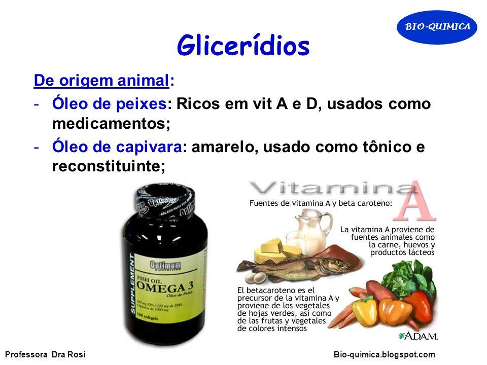 Glicerídios De origem animal: