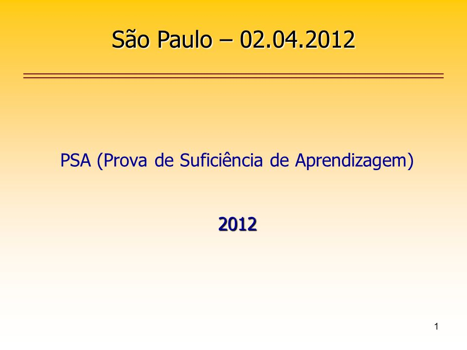 PSA (Prova de Suficiência de Aprendizagem) 2012