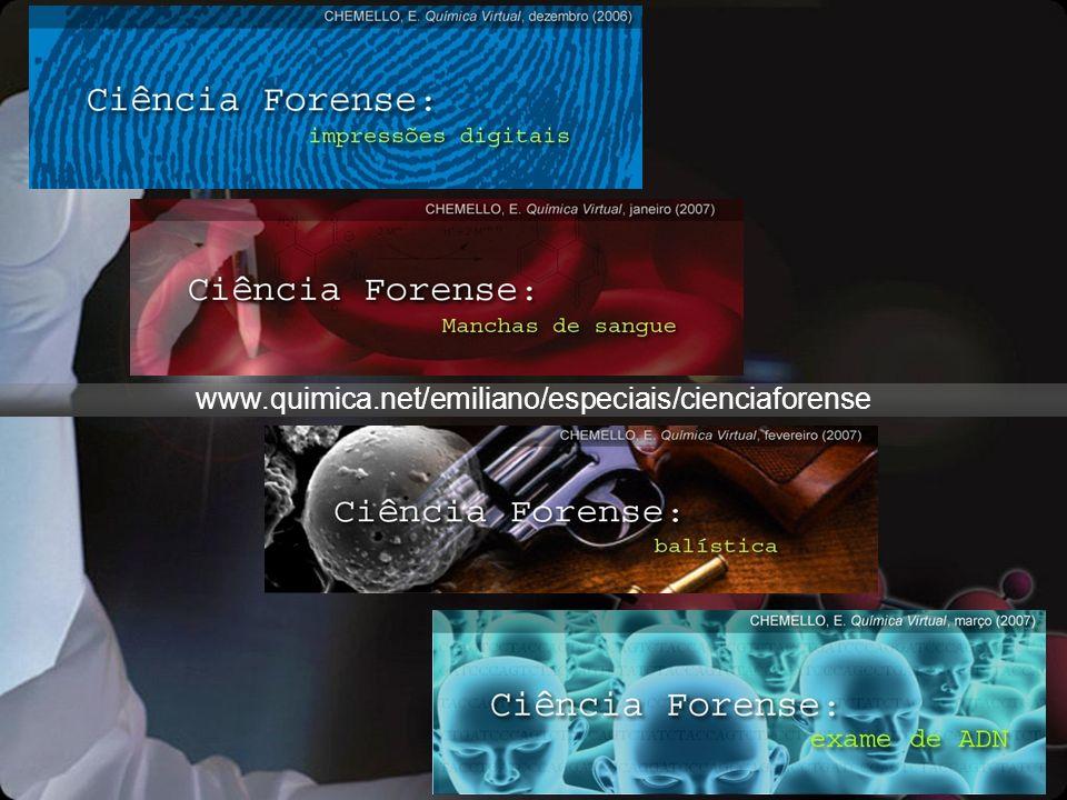 www.quimica.net/emiliano/especiais/cienciaforense
