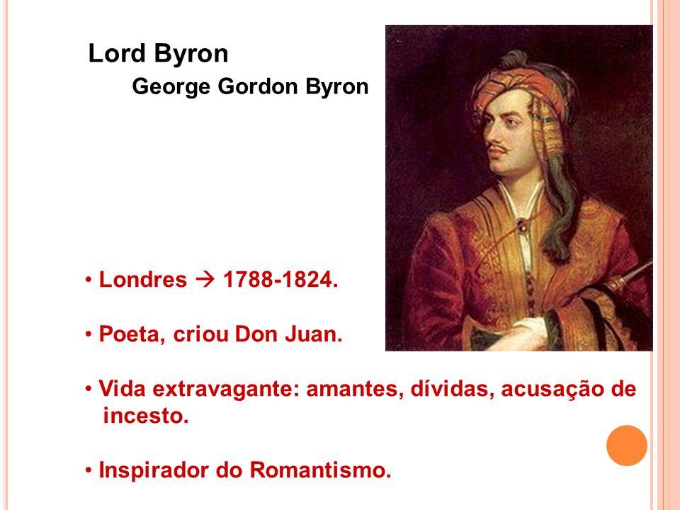 Lord Byron George Gordon Byron Londres  1788-1824.