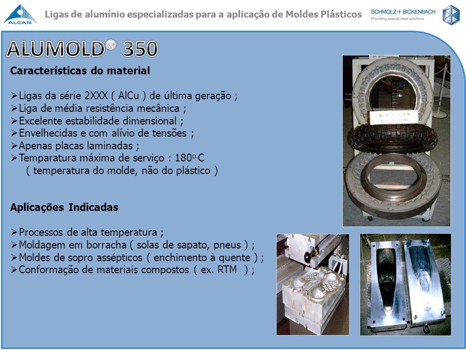 ALUMOLD® 350 Características do material