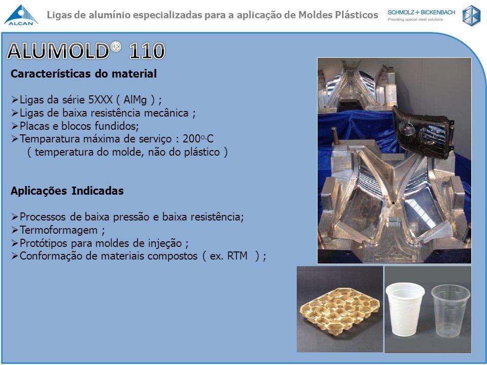 ALUMOLD® 110 Características do material