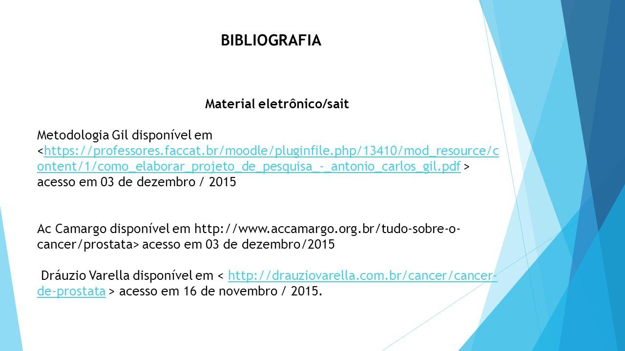 BIBLIOGRAFIA Material eletrônico/sait