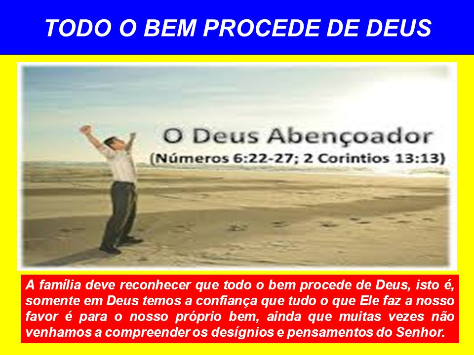 TODO O BEM PROCEDE DE DEUS