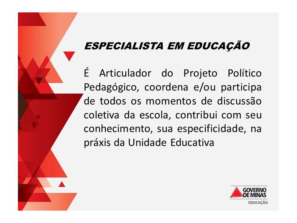 ESPECIALISTA EM EDUCAÇÃO