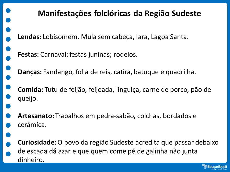 Artesanato Folclore Da Região Sudeste ~ Um passeio pelas manifestações culturais brasileiras ppt video online carregar