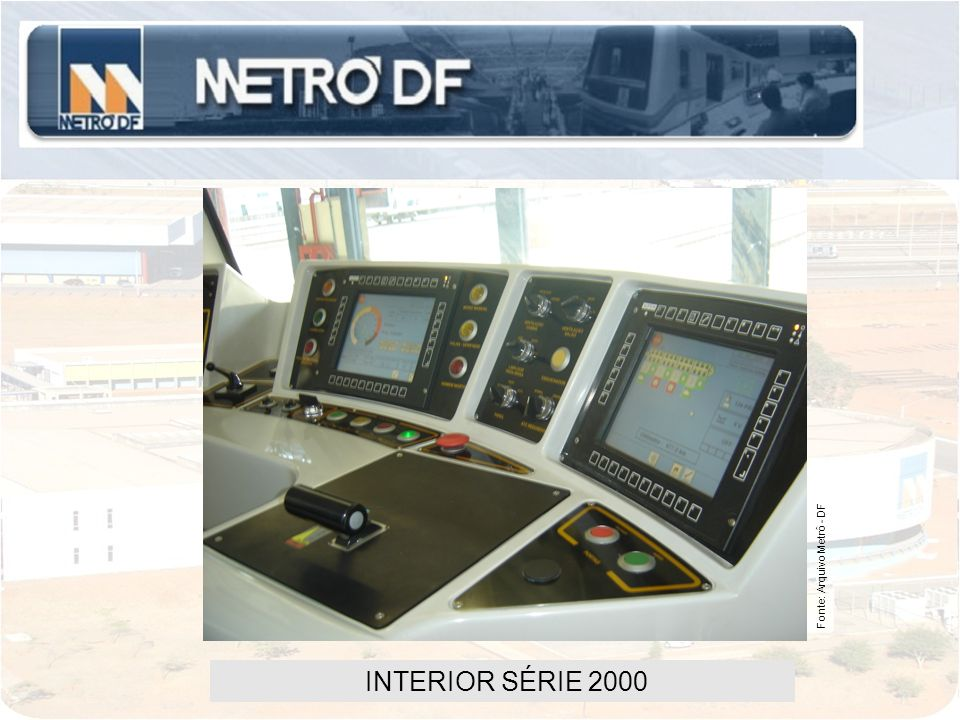 Fonte: Arquivo Metrô - DF