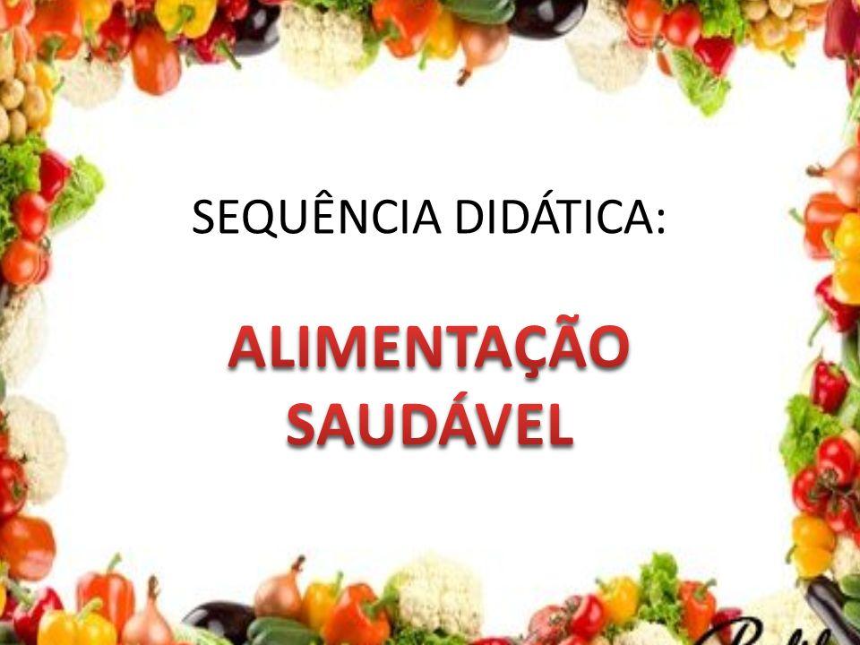 Favoritos SEQUÊNCIA DIDÁTICA: ALIMENTAÇÃO SAUDÁVEL. - ppt video online carregar WY52