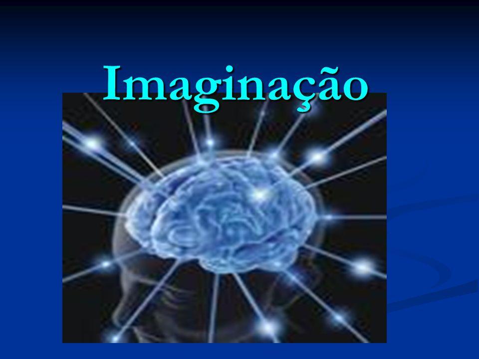 Ppt Carregar: Imaginação.