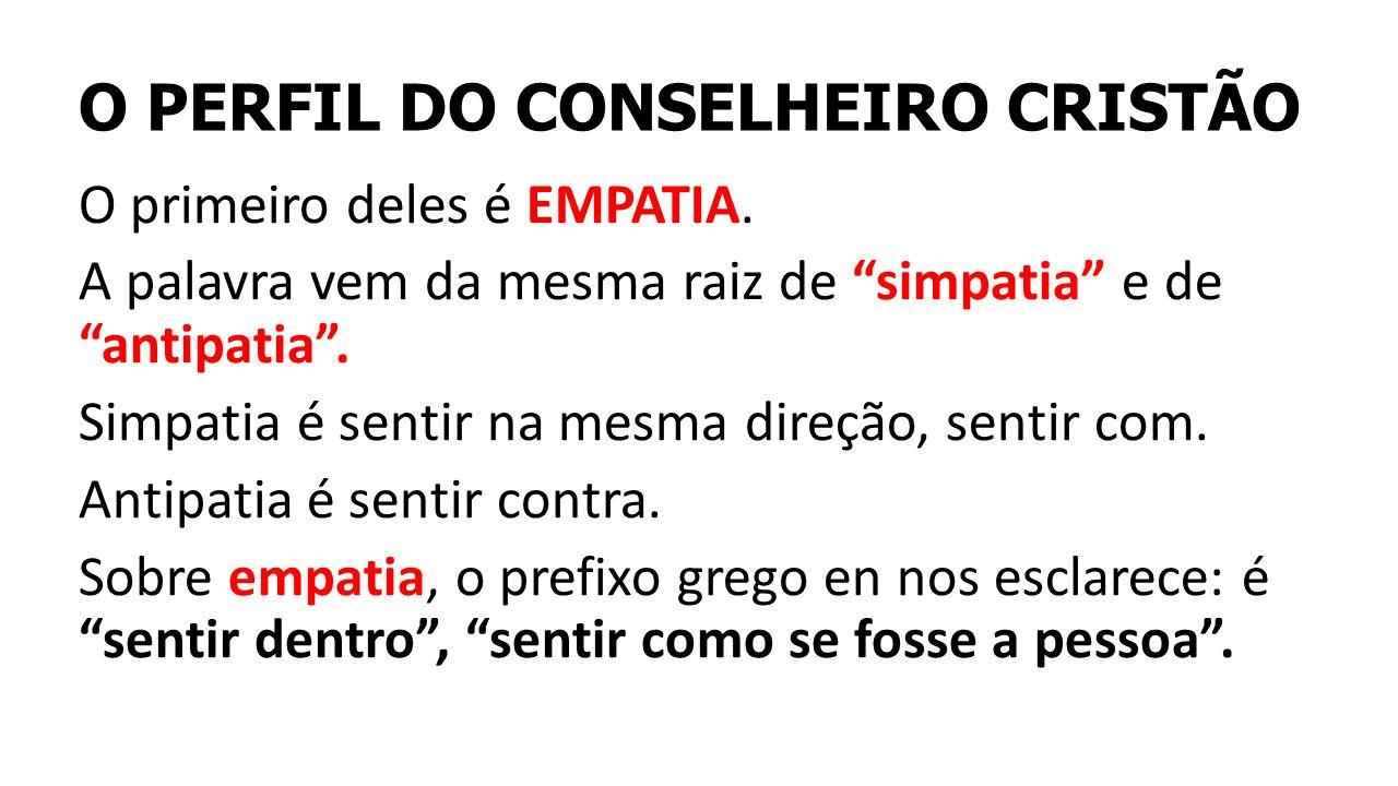 O PERFIL DO CONSELHEIRO CRISTÃO