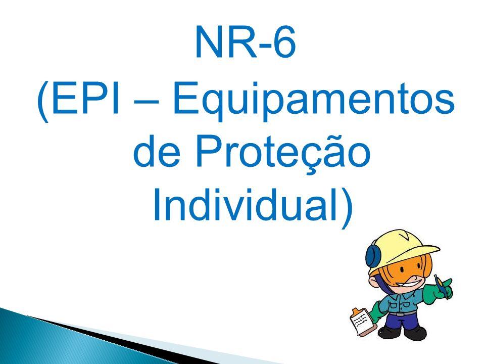 f385e71bf3dd4 NR-6 (EPI – Equipamentos de Proteção Individual) - ppt video online ...