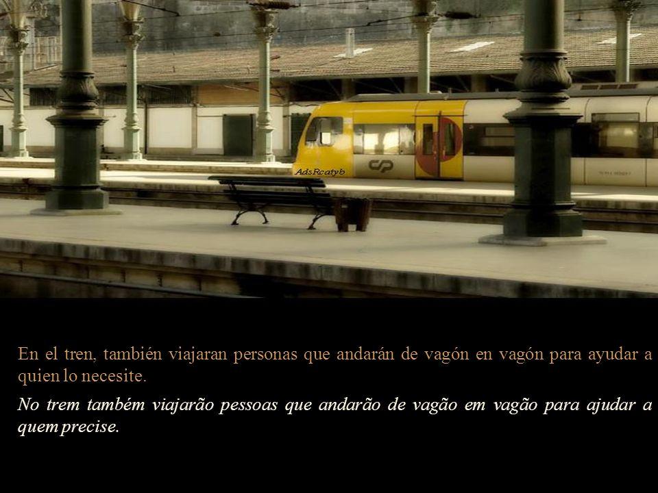 En el tren, también viajaran personas que andarán de vagón en vagón para ayudar a quien lo necesite.