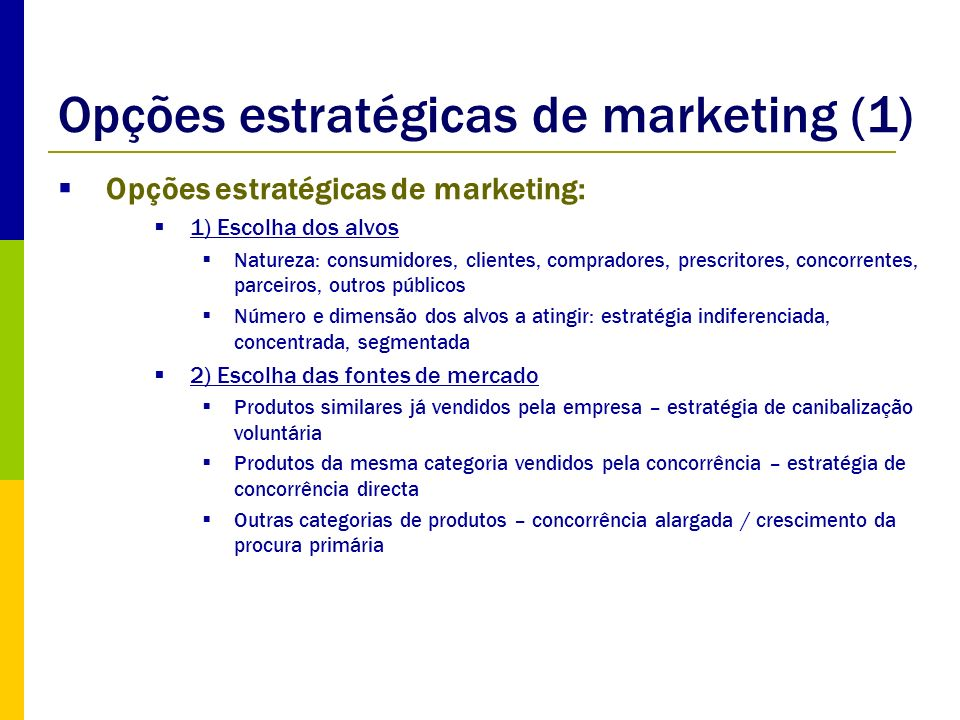 Opções estratégicas de marketing (1)