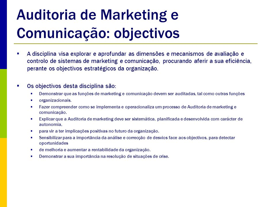 Auditoria de Marketing e Comunicação: objectivos