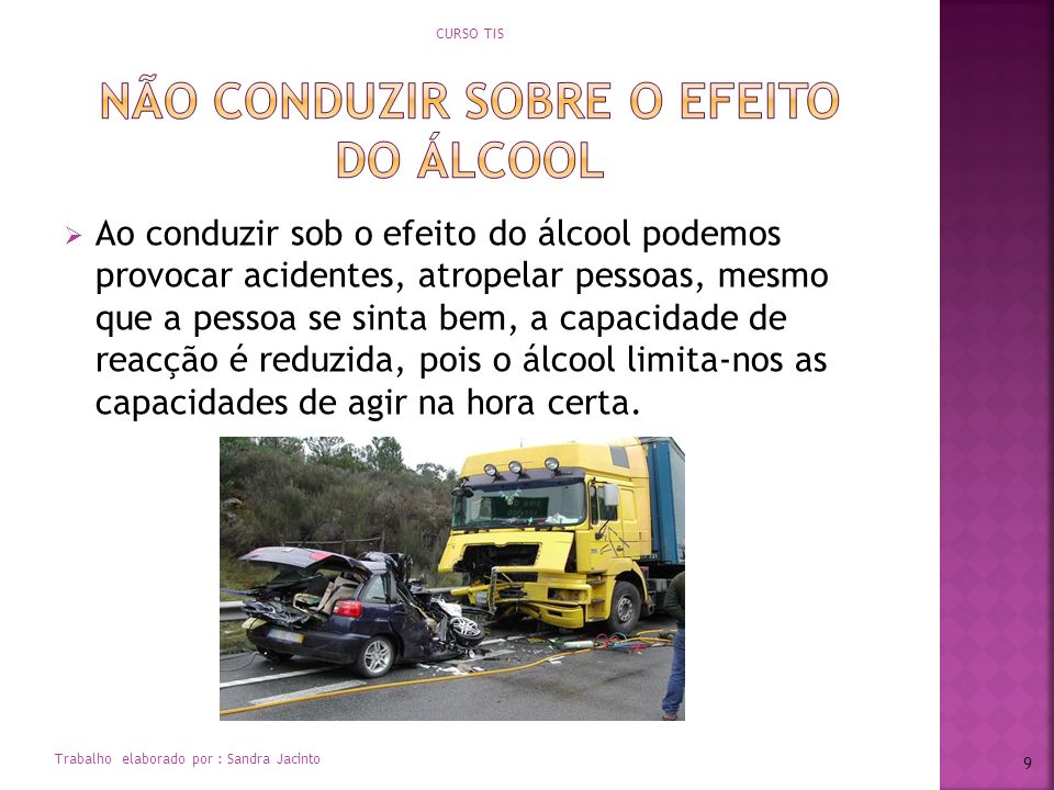 Não conduzir sobre o efeito do álcool
