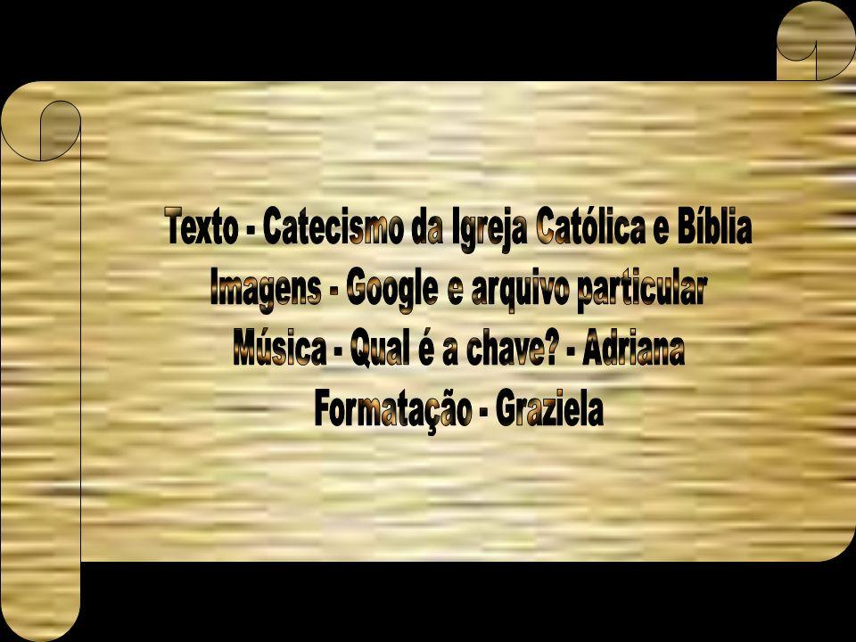 Texto - Catecismo da Igreja Católica e Bíblia