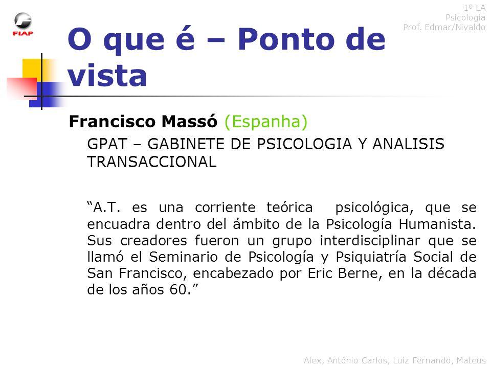 O que é – Ponto de vista Francisco Massó (Espanha)