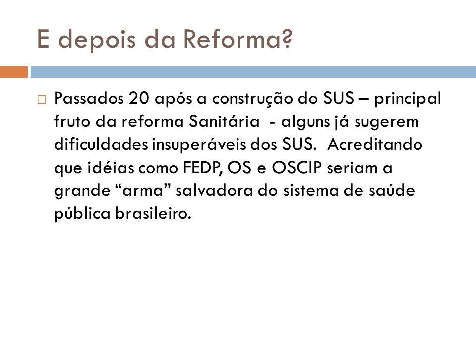 E depois da Reforma