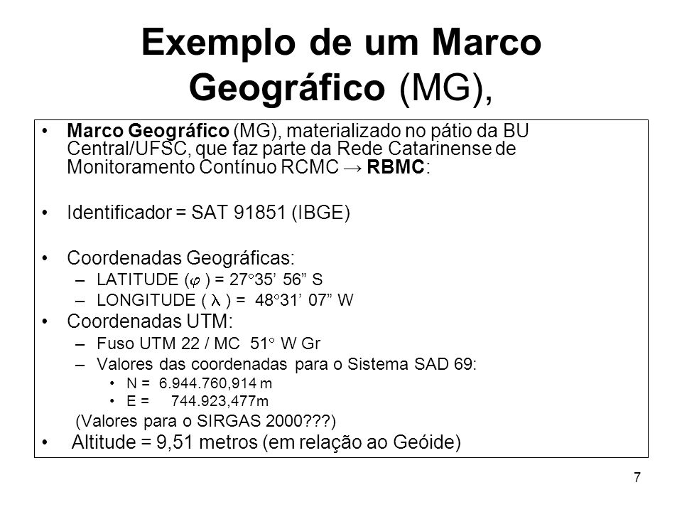Exemplo de um Marco Geográfico (MG),
