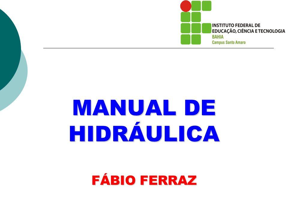MANUAL DE HIDRÁULICA FÁBIO FERRAZ