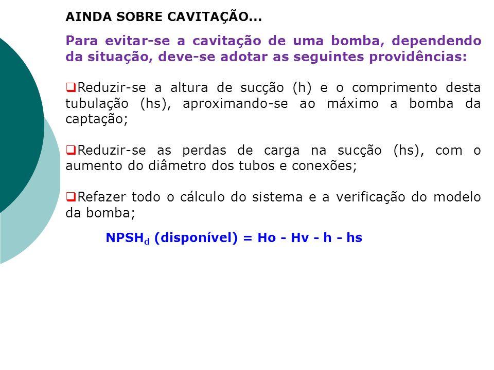 Refazer todo o cálculo do sistema e a verificação do modelo da bomba;