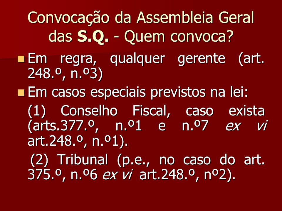 Convocação da Assembleia Geral das S.Q. - Quem convoca