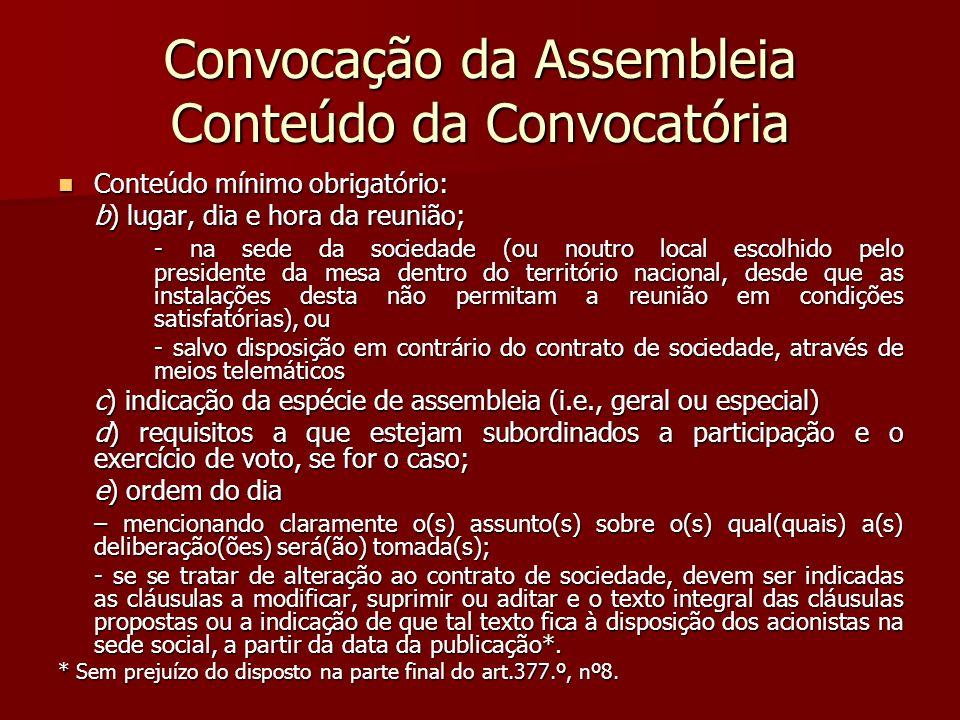 Convocação da Assembleia Conteúdo da Convocatória