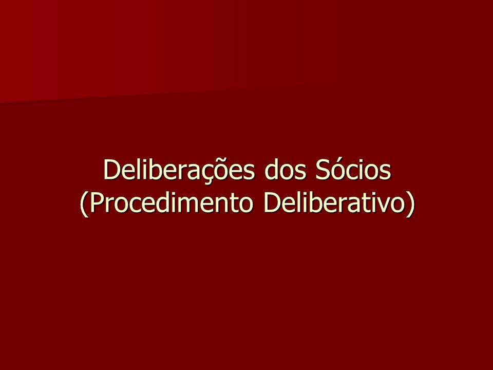 Deliberações dos Sócios (Procedimento Deliberativo)