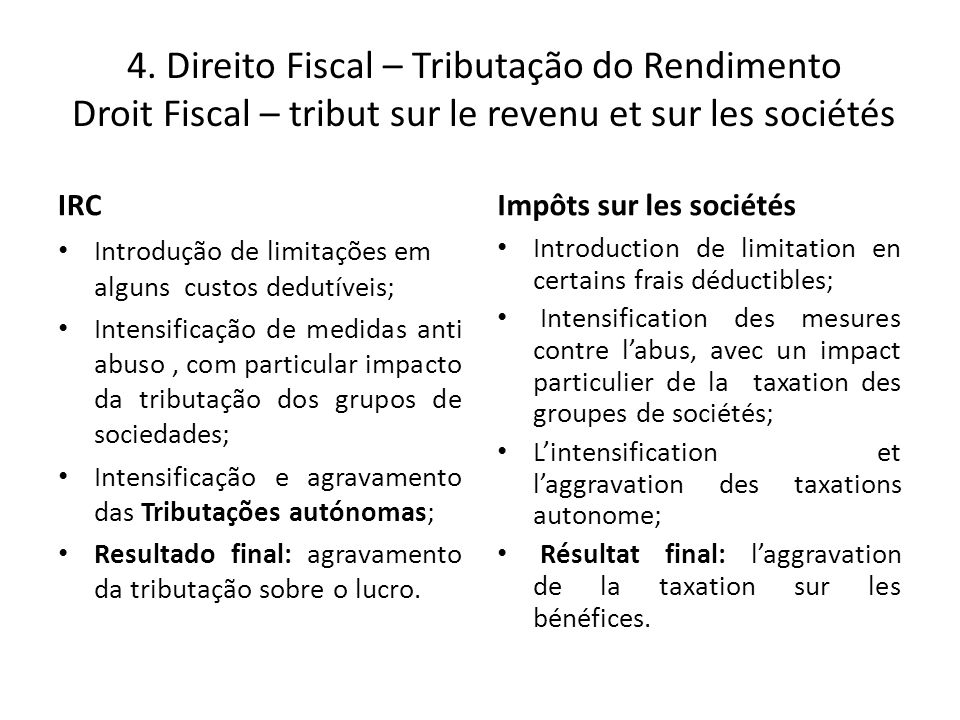 4. Direito Fiscal – Tributação do Rendimento Droit Fiscal – tribut sur le revenu et sur les sociétés
