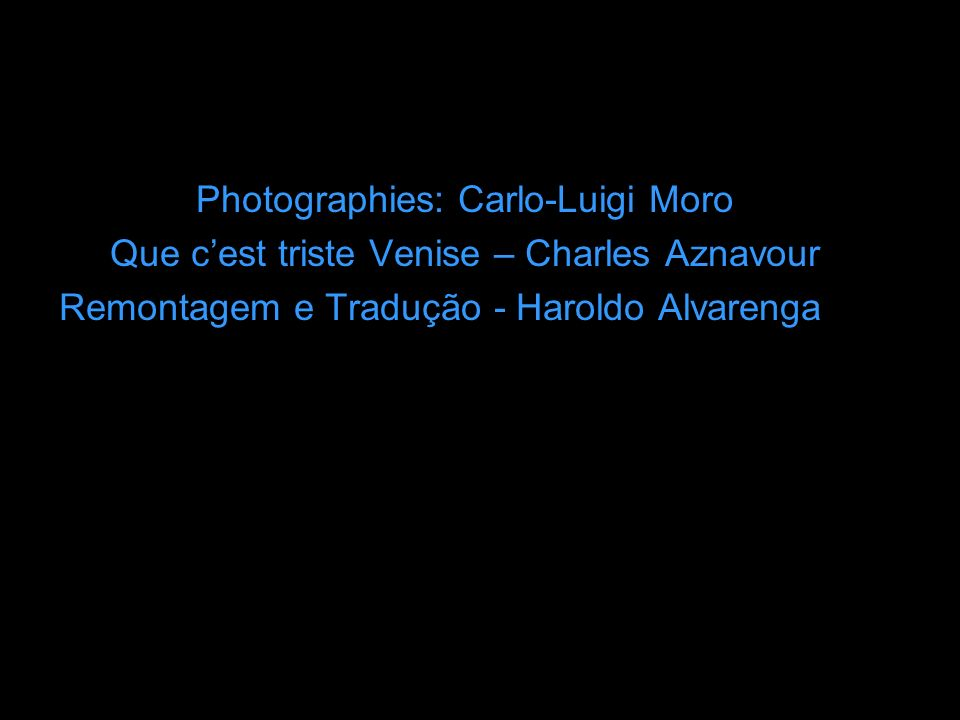 Photographies: Carlo-Luigi Moro