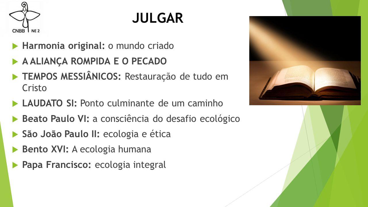 JULGAR Harmonia original: o mundo criado A ALIANÇA ROMPIDA E O PECADO