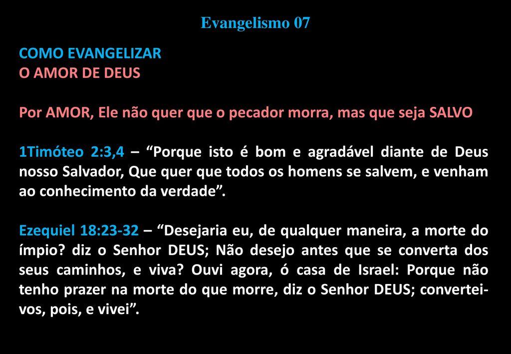 O INÍCIO DO EVANGELISMO