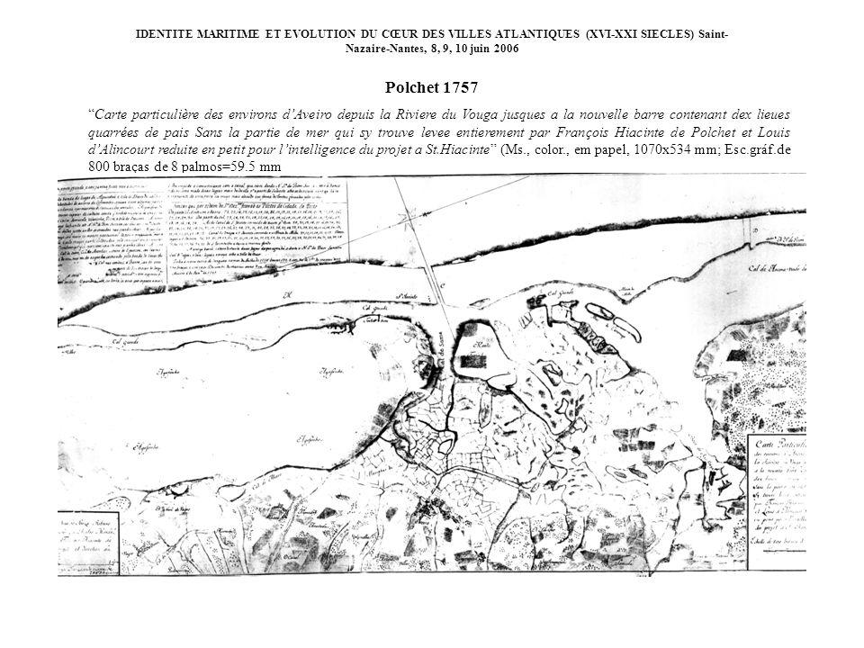 IDENTITE MARITIME ET EVOLUTION DU CŒUR DES VILLES ATLANTIQUES (XVI-XXI SIECLES) Saint-Nazaire-Nantes, 8, 9, 10 juin 2006