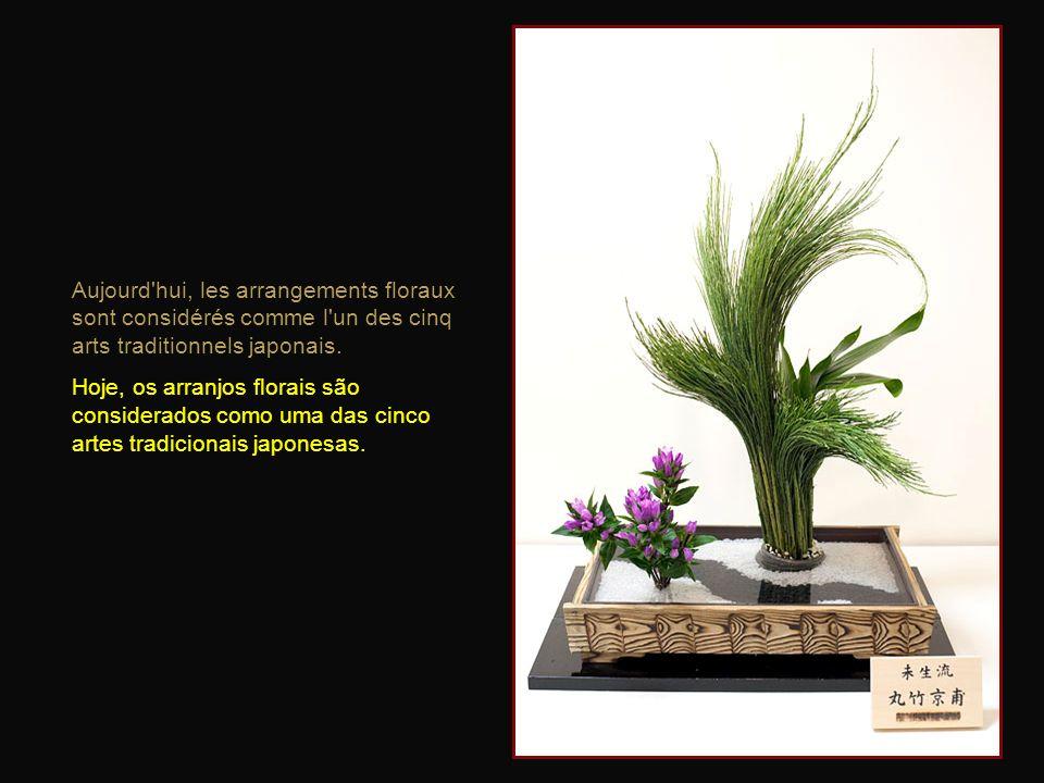 Aujourd hui, les arrangements floraux sont considérés comme l un des cinq arts traditionnels japonais.