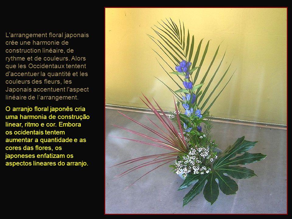 L arrangement floral japonais crée une harmonie de construction linéaire, de rythme et de couleurs. Alors que les Occidentaux tentent d accentuer la quantité et les couleurs des fleurs, les Japonais accentuent l aspect linéaire de l'arrangement.