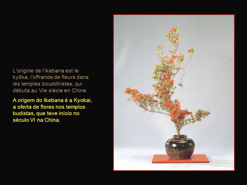 L origine de l ikebana est le kyōka, l offrande de fleurs dans les temples bouddhistes, qui débuta au VIe siècle en Chine.