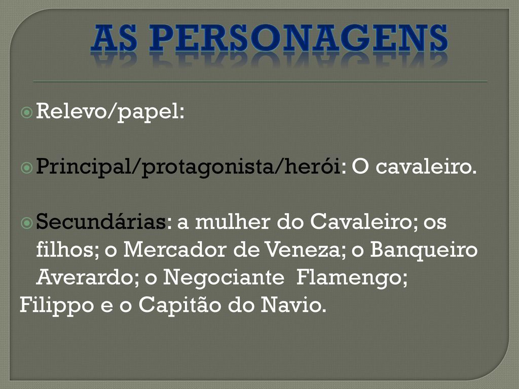 As personagens Relevo/papel: