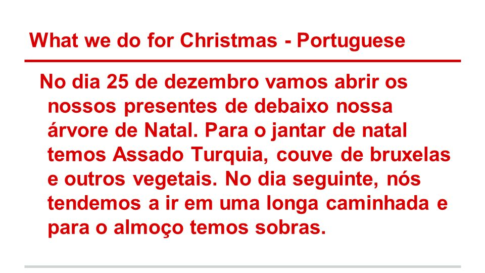What we do for Christmas - Portuguese