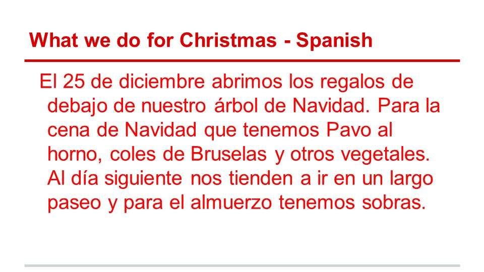 What we do for Christmas - Spanish