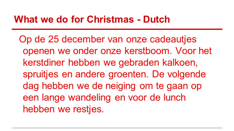 What we do for Christmas - Dutch