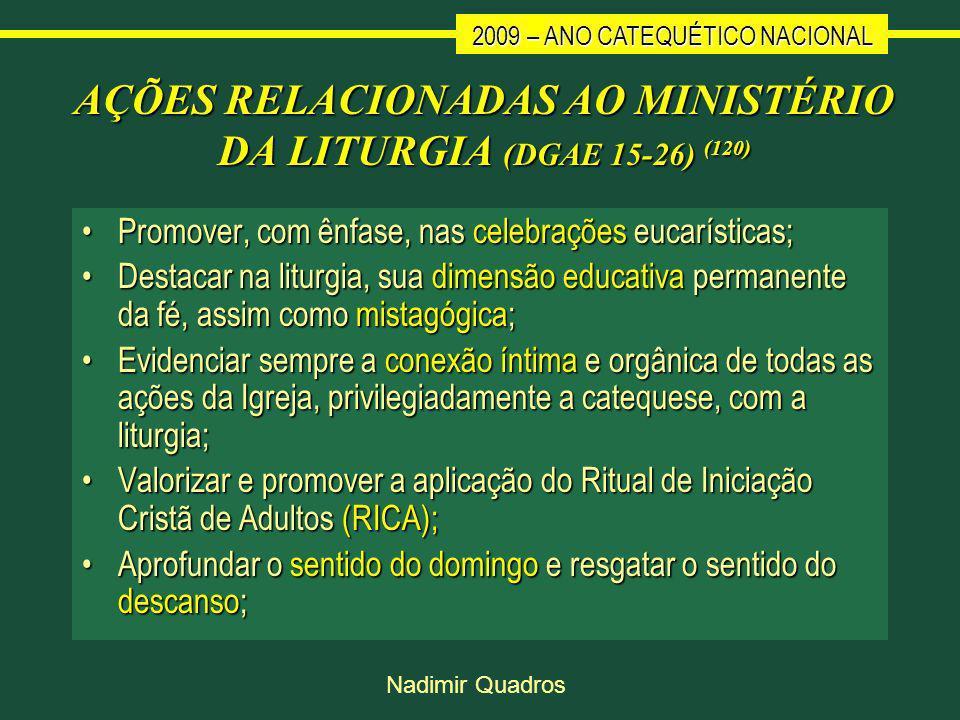 AÇÕES RELACIONADAS AO MINISTÉRIO DA LITURGIA (DGAE 15-26) (120)