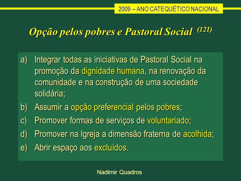 Opção pelos pobres e Pastoral Social (121)