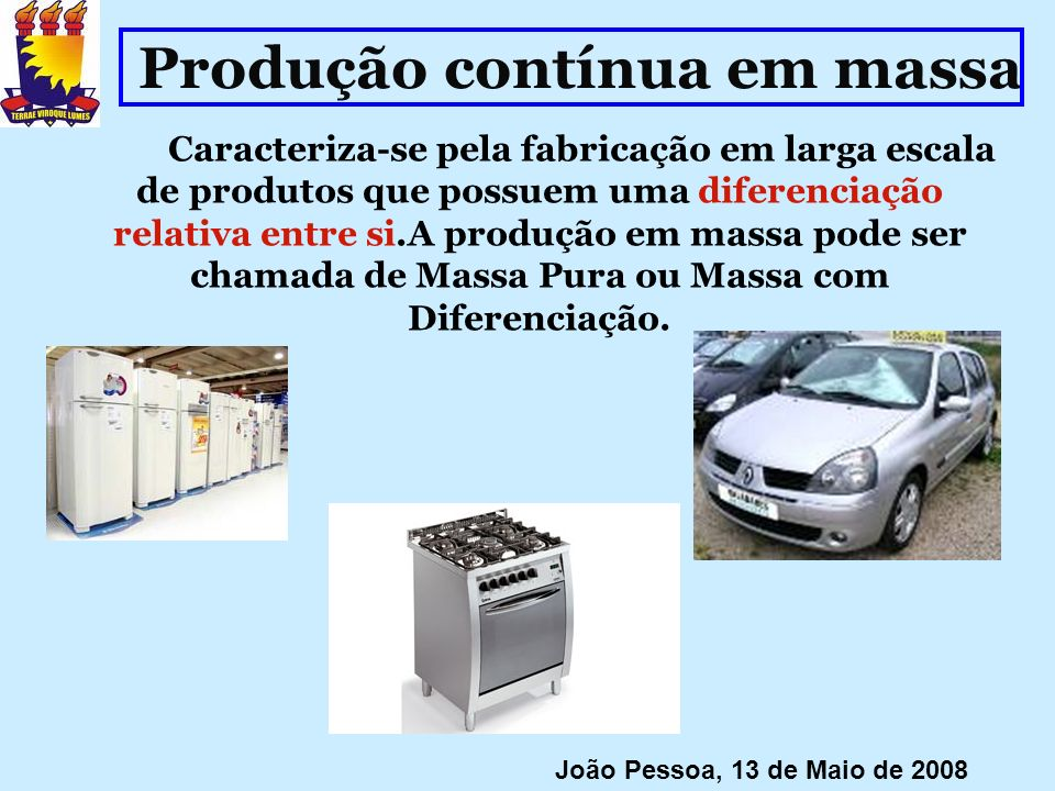 Produção contínua em massa