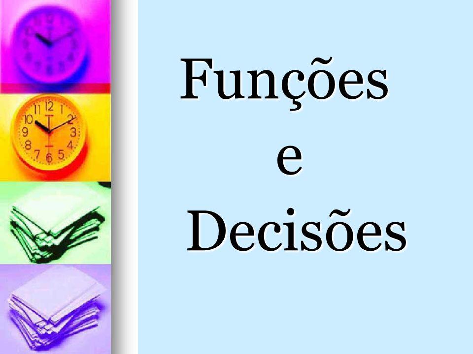 Funções e Decisões