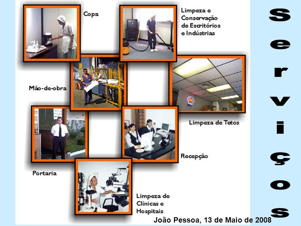Serviços João Pessoa, 13 de Maio de 2008