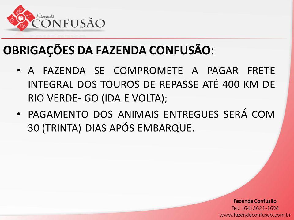 OBRIGAÇÕES DA FAZENDA CONFUSÃO: