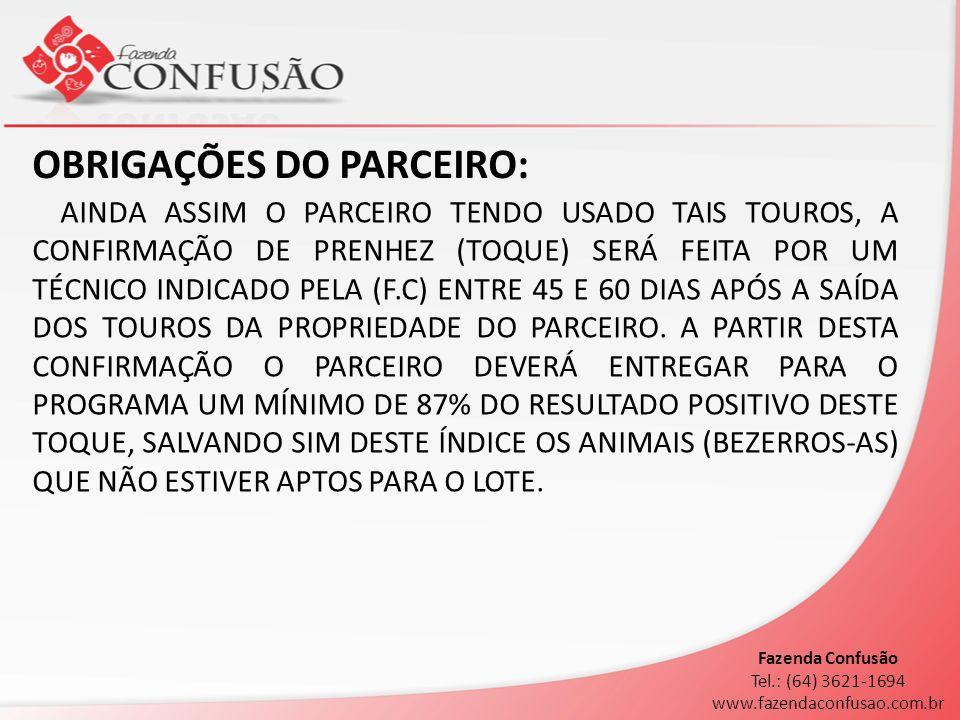 OBRIGAÇÕES DO PARCEIRO:
